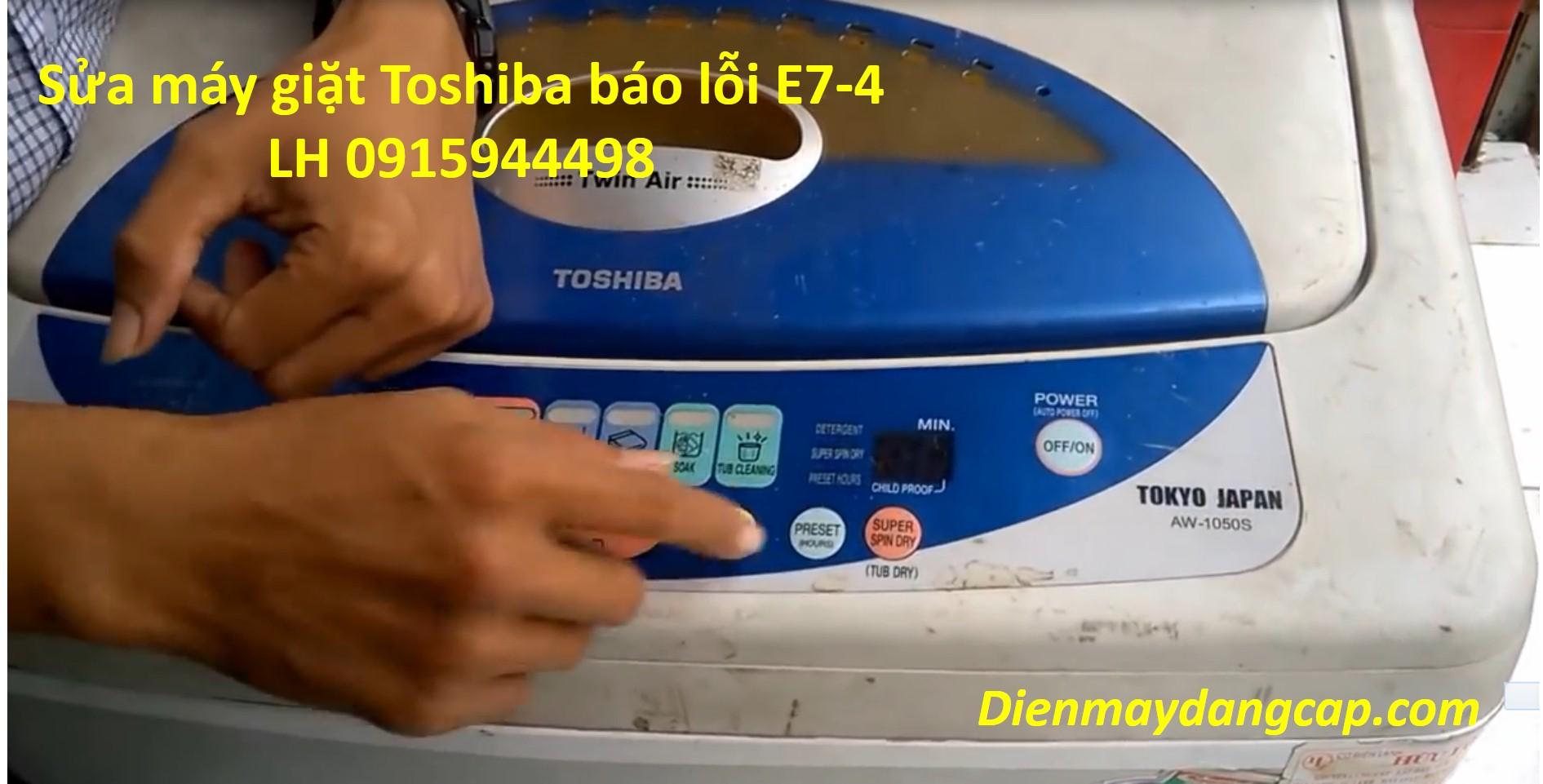 Sửa chữa máy giặt Toshiba báo lỗi E7-4